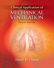 Clinical Application of Mechanical Ventilation 4e Chang