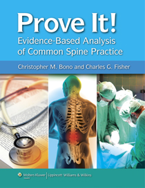 Prove-It! Evidence Based Analysis of Common Spine Practice