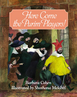 Here Come the Purim Players! (Cohen)