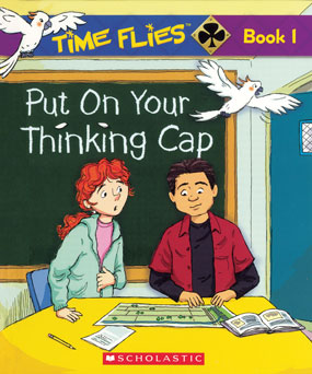 Time Flies Book 1 Put On Your Thinking Cap